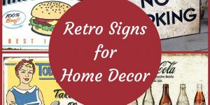 Using Retro Signs to Update Home Decor